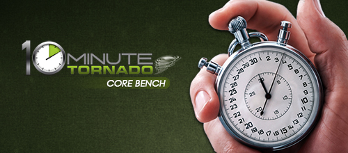 Strength - 10 Core Bench