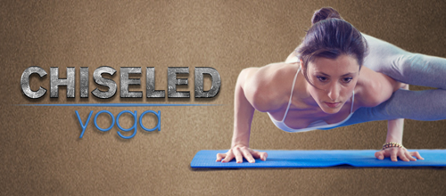 Strength - Chiseled Yoga